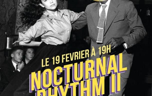 Les soirées Nocturnal Rhythm reviendront tous les deux mois