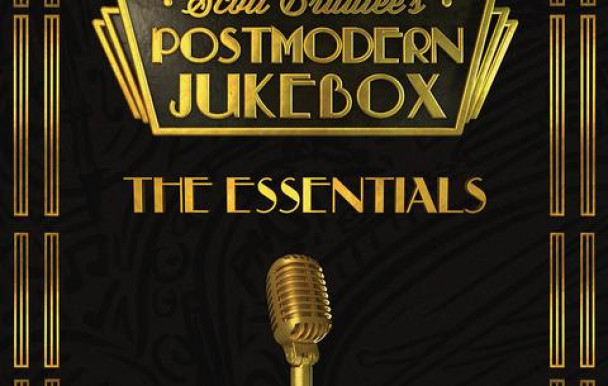 The Essentials : le meilleur de Postmodern Jukebox