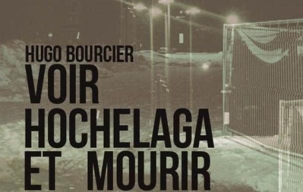 Trithérapie musicale : Hugo Bourcier - Voir Hochelaga et mourir