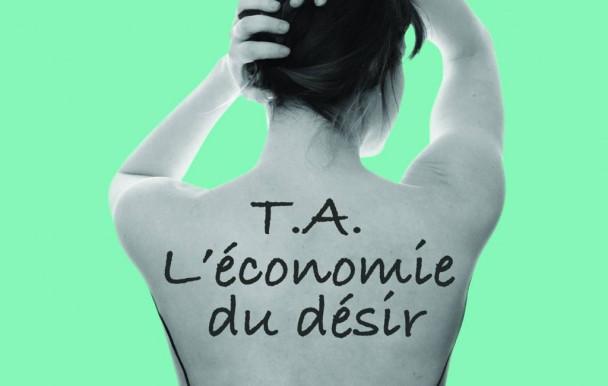 T.A. L'économie du désir au Festival Fringe