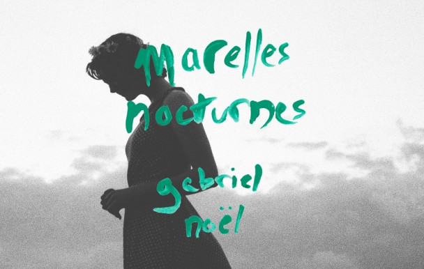 Gabriel Noël: exploration intime